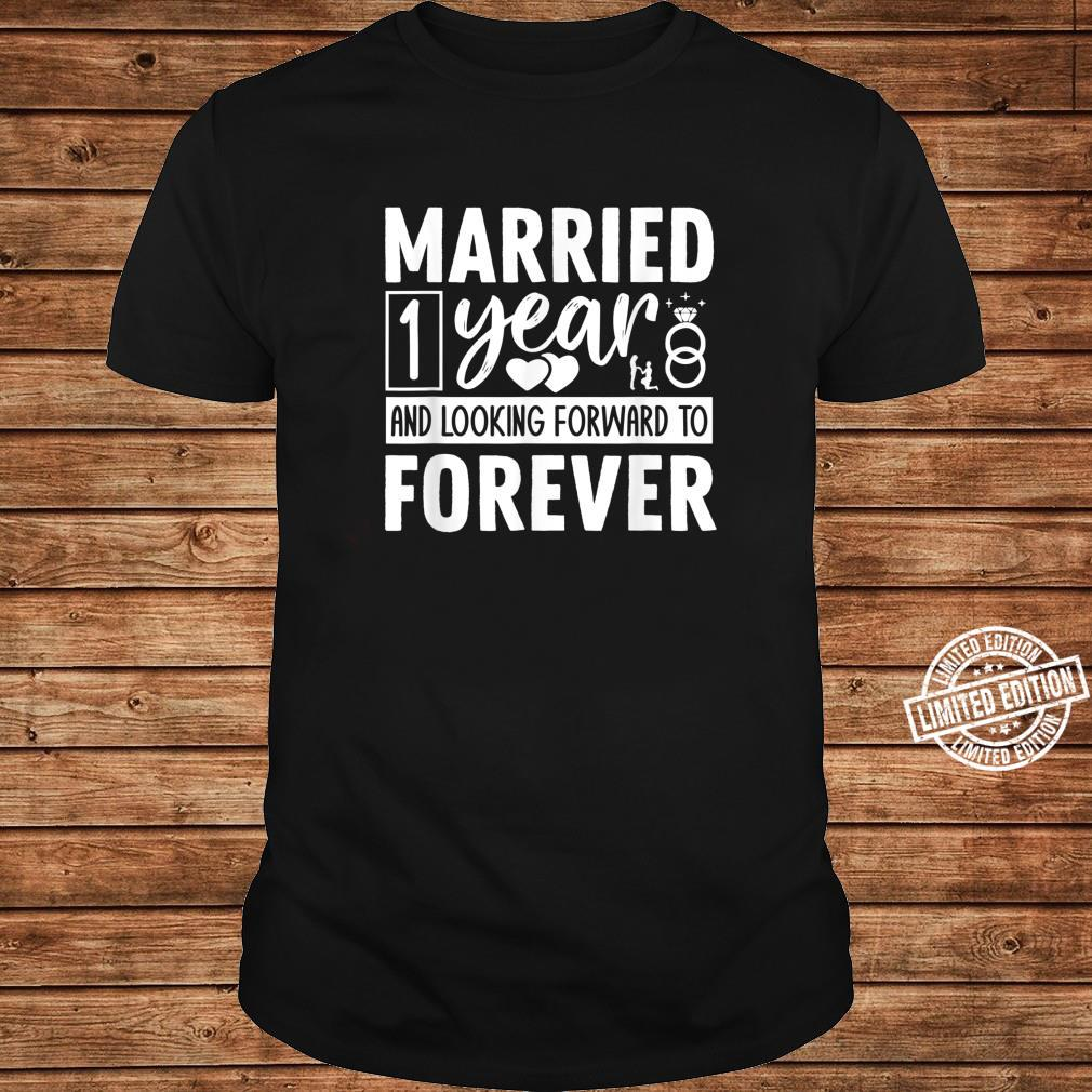 1st Wedding Anniversary Married 1 Year For Couple Shirt