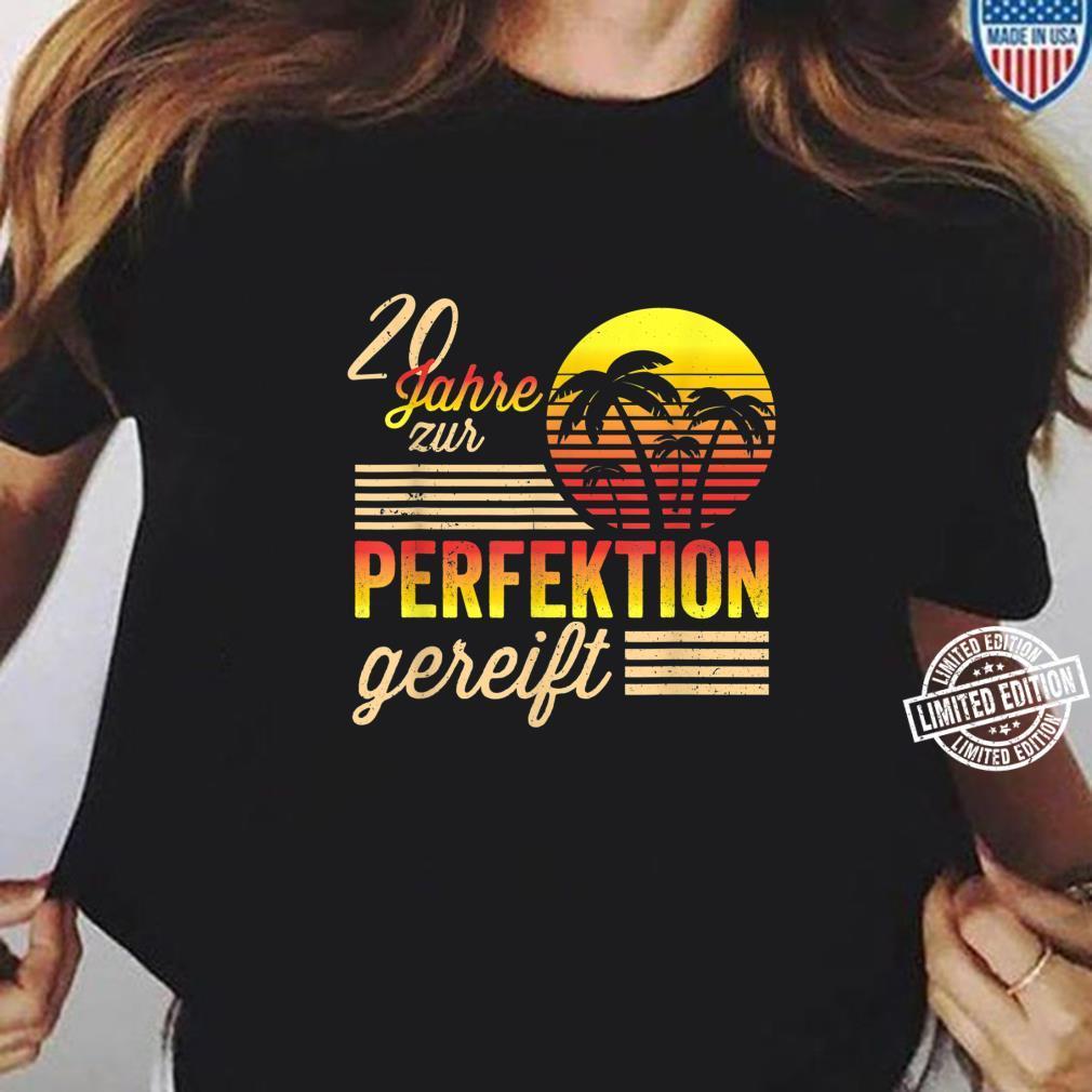 20 Mann Zur Perfektion Gereift Juli 2000 20. Geburtstag Shirt ladies tee