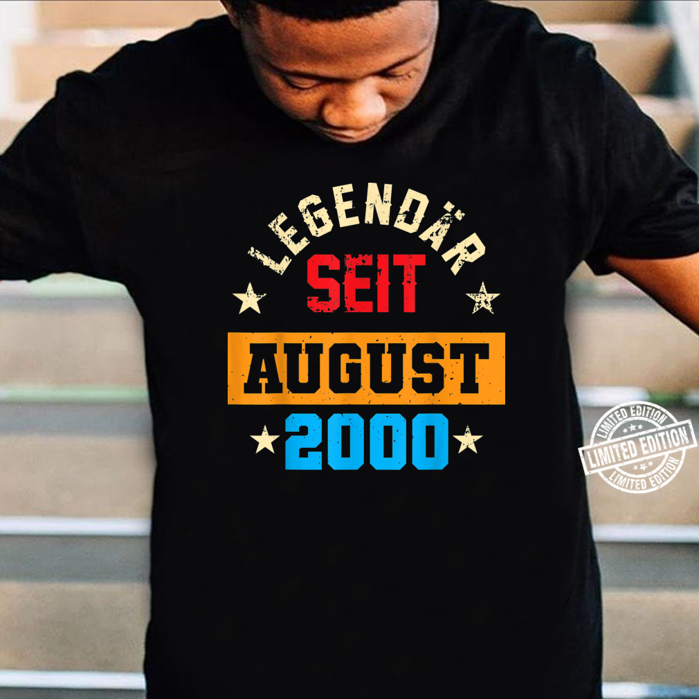 20. Geburtstag Vintage Legendär Seit August 2000 Shirt