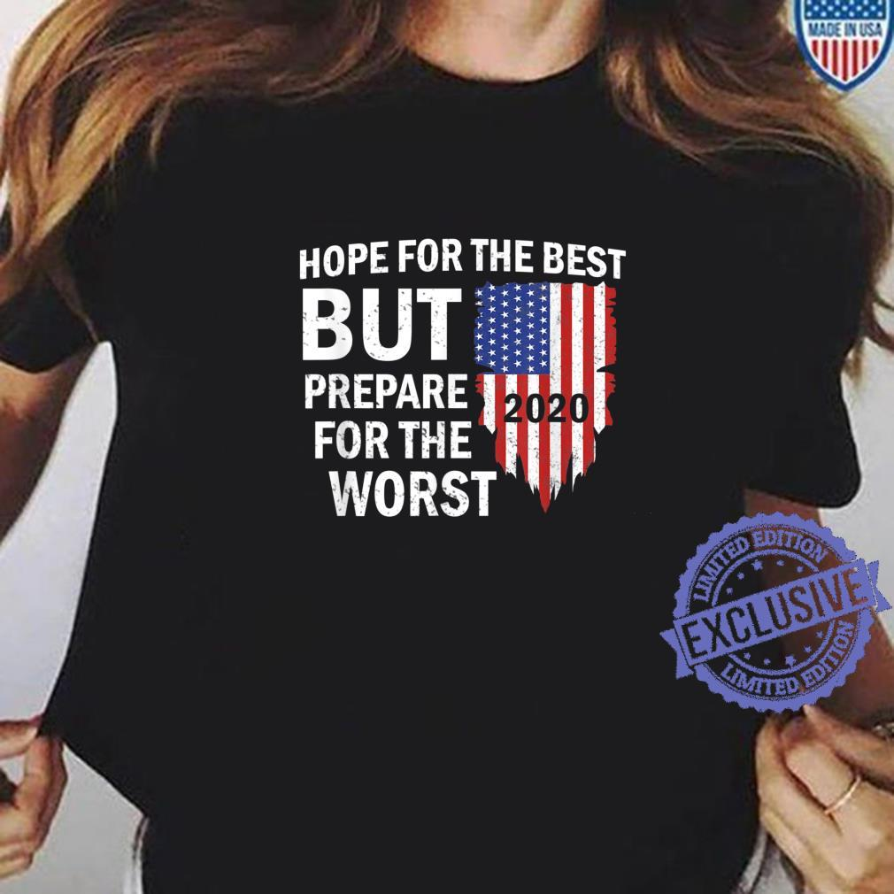 2020 Hope For The Best, Prepare For The Worst Shirt long sleeved