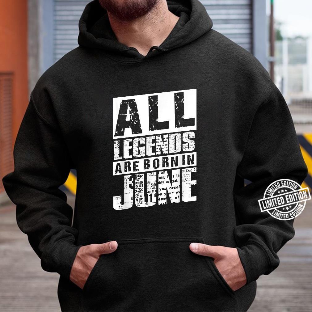 30 All Legends Are Born In Juni 1990 30. Geburtstag Frauen Shirt hoodie