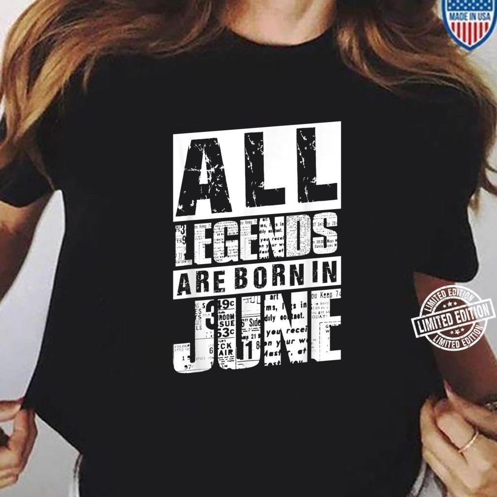 30 All Legends Are Born In Juni 1990 30. Geburtstag Frauen Shirt ladies tee