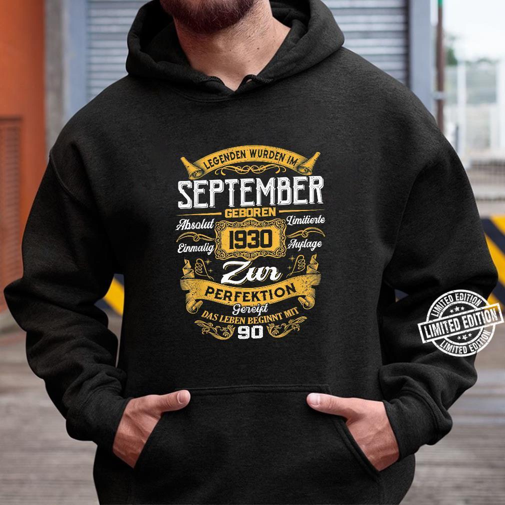 90th Der Mythos Die Legende Legendär seit September 1930 Shirt hoodie