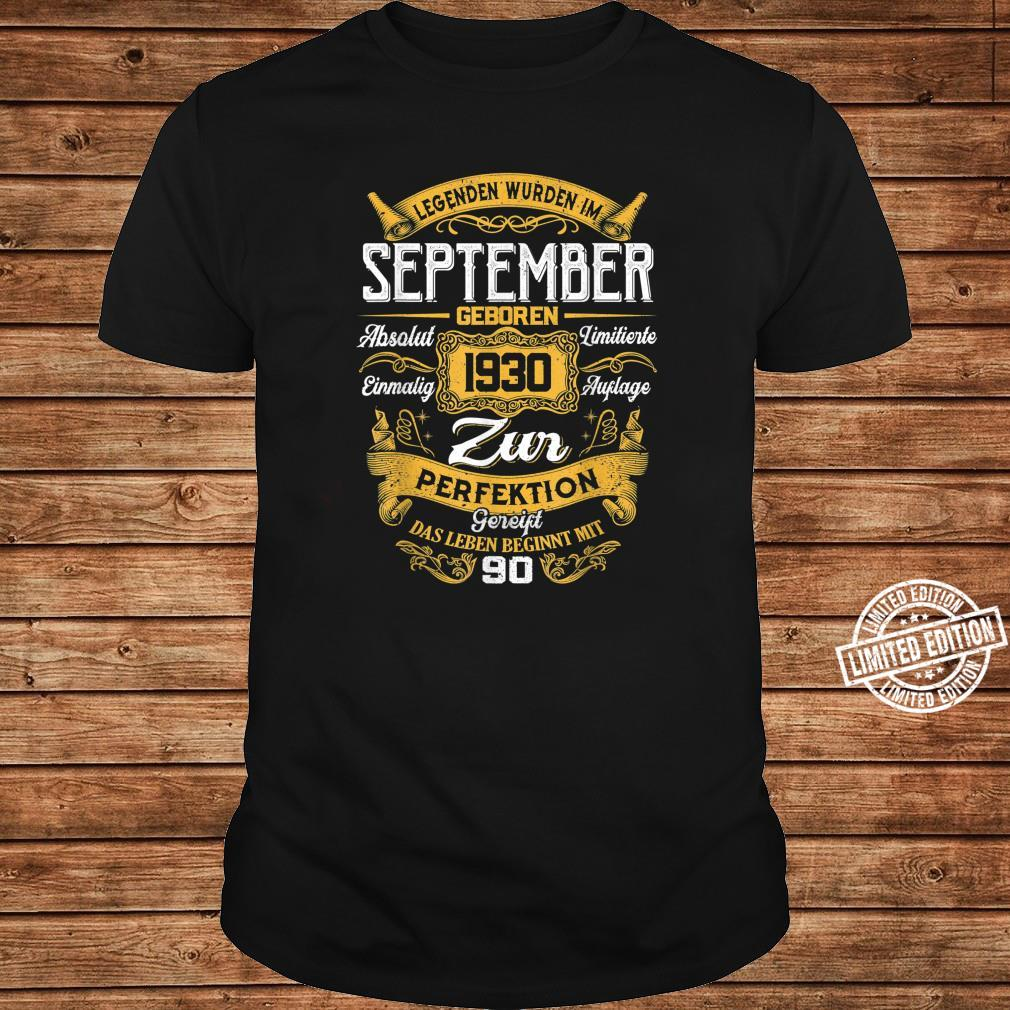 90th Der Mythos Die Legende Legendär seit September 1930 Shirt ladies tee