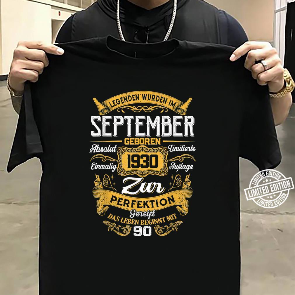 90th Der Mythos Die Legende Legendär seit September 1930 Shirt sweater