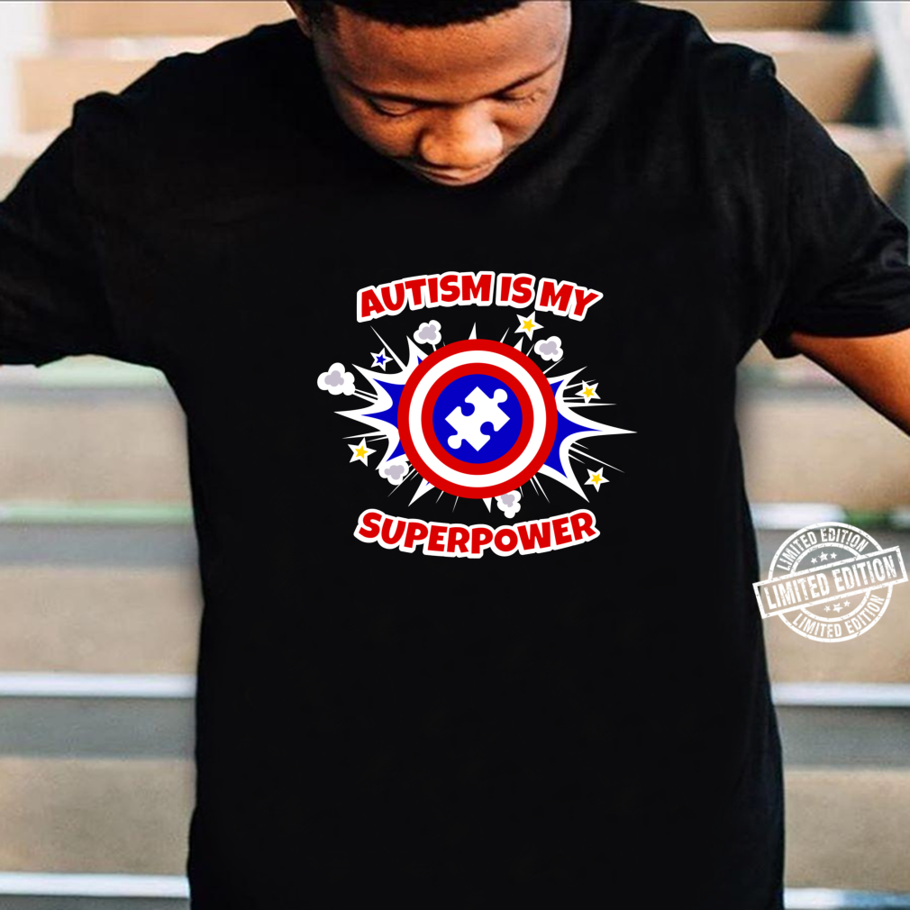 Autism Is My Superpower Autistic Shirt