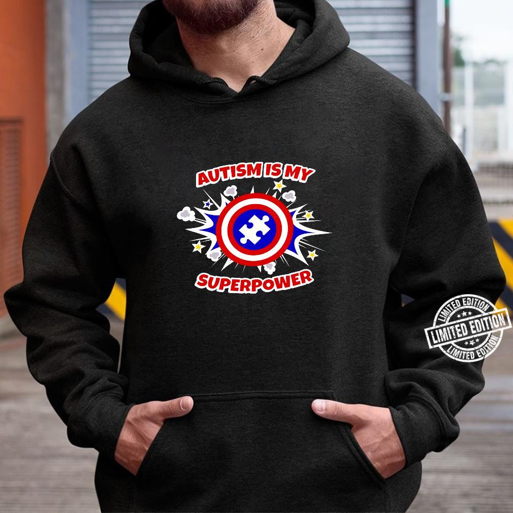 Autism Is My Superpower Autistic Shirt hoodie