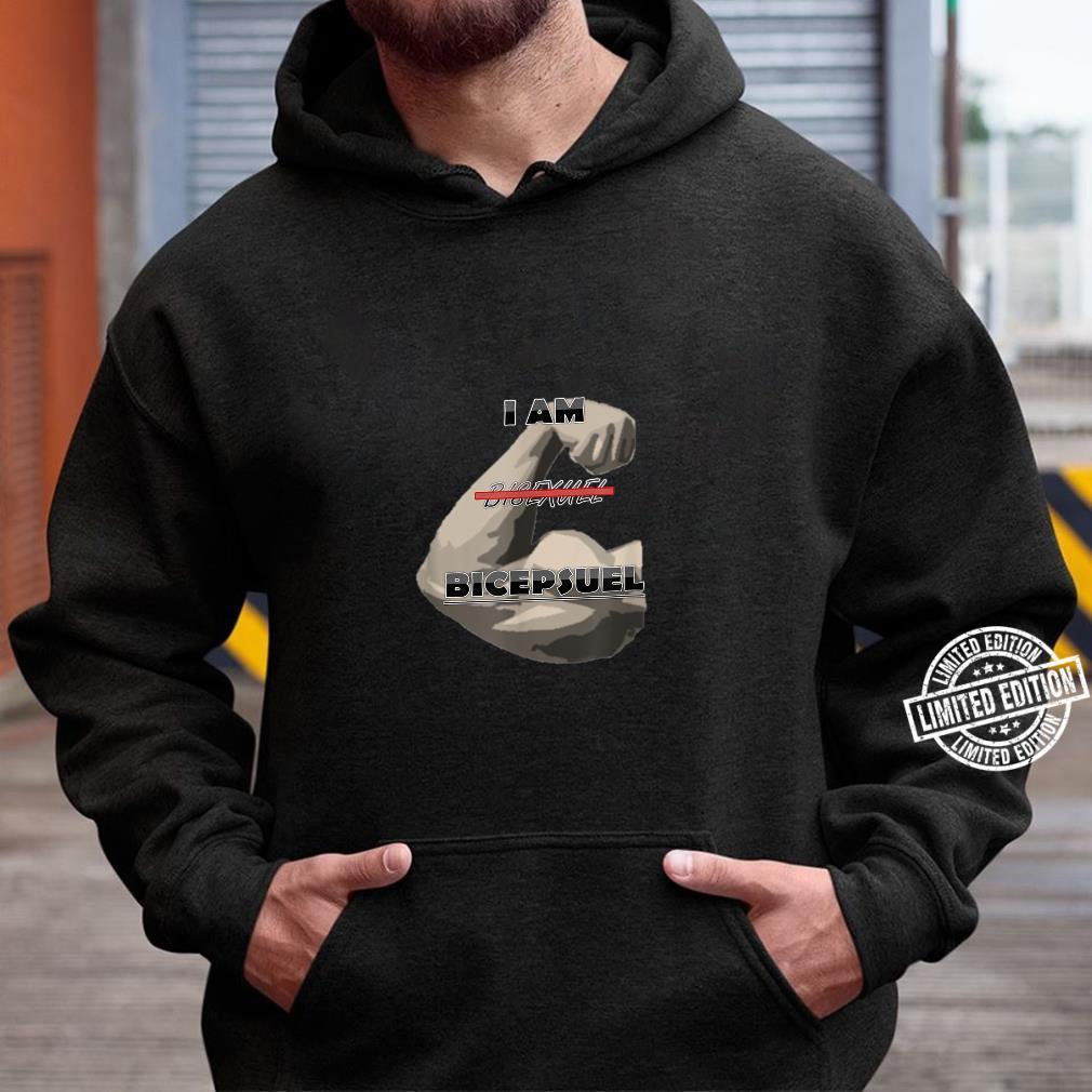 Become Bicepsuel Shirt hoodie