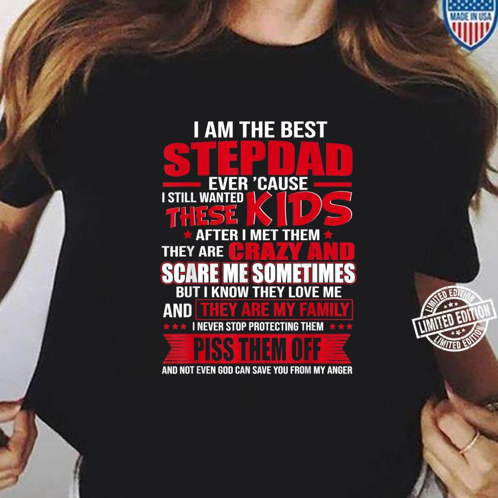 Best Stepdad 'Cause I Still Wanted These These Shirt ladies tee