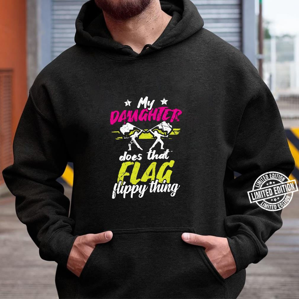 Color Guard Geschenke Tochter macht diese flippige Sache Langarmshirt Shirt hoodie