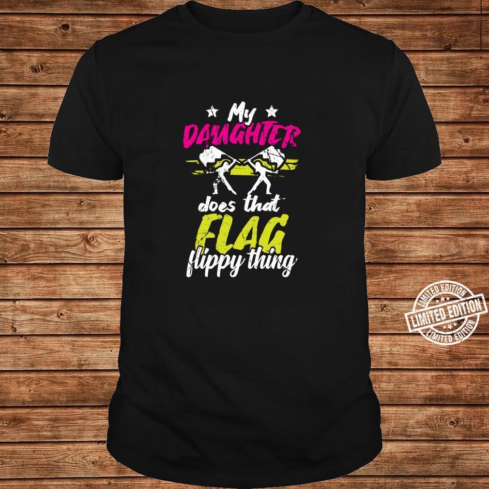 Color Guard Geschenke Tochter macht diese flippige Sache Langarmshirt Shirt ladies tee