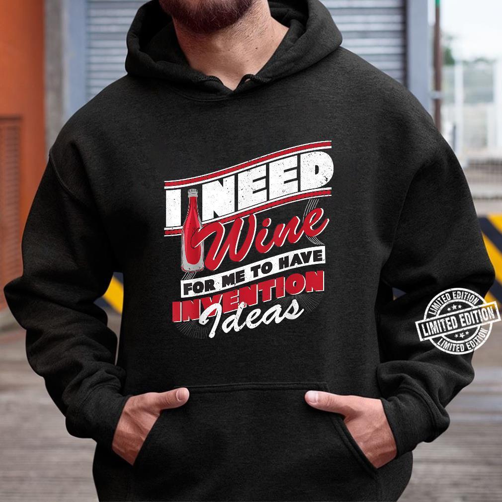 Die Weinfässer sind riesig Shirt hoodie