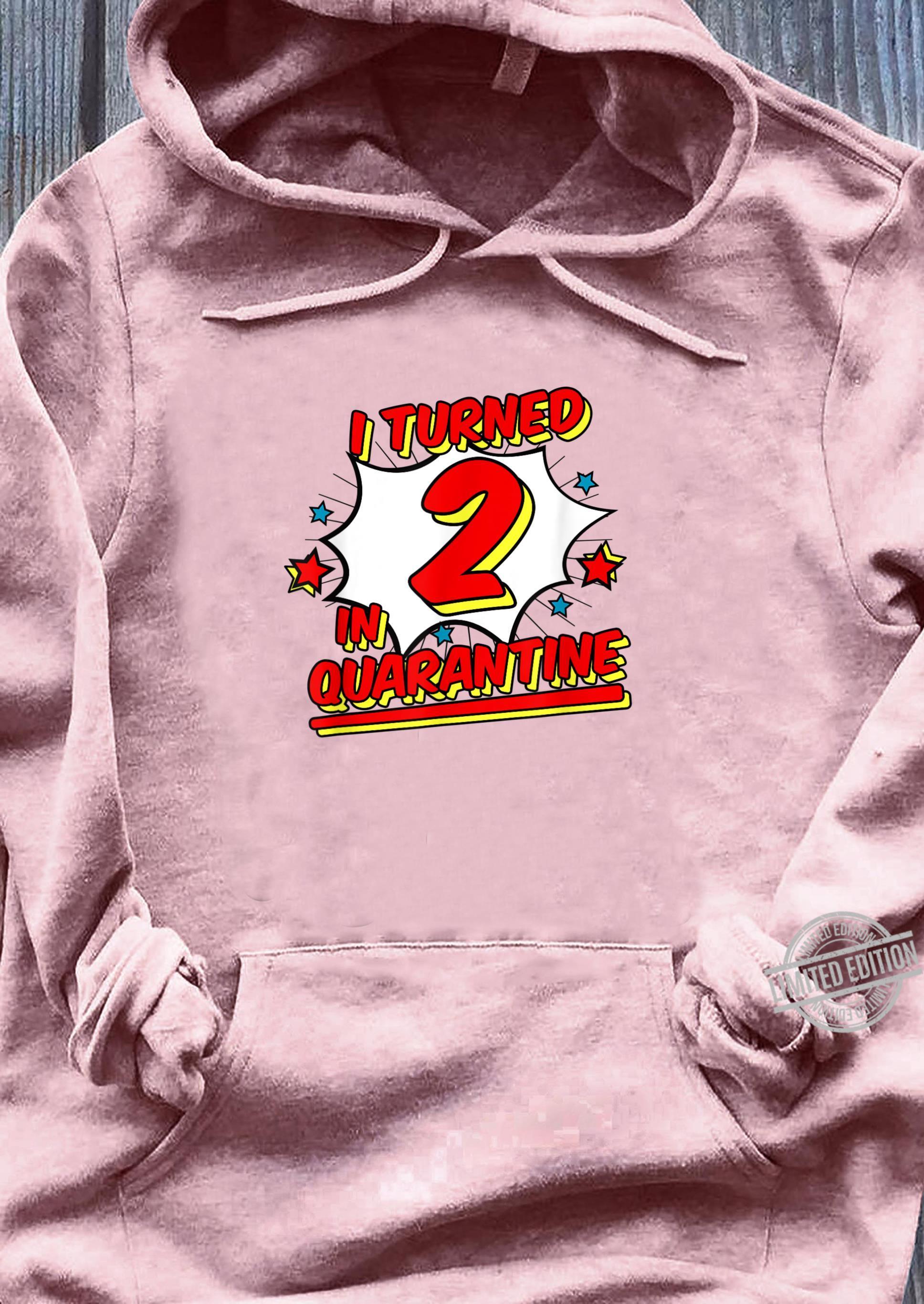 I Turned 2 In Quarantine Shirt Superhero Birthday Shirt ladies tee