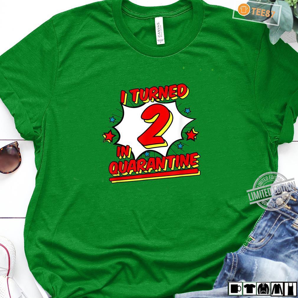 I Turned 2 In Quarantine Shirt Superhero Birthday Shirt long sleeved