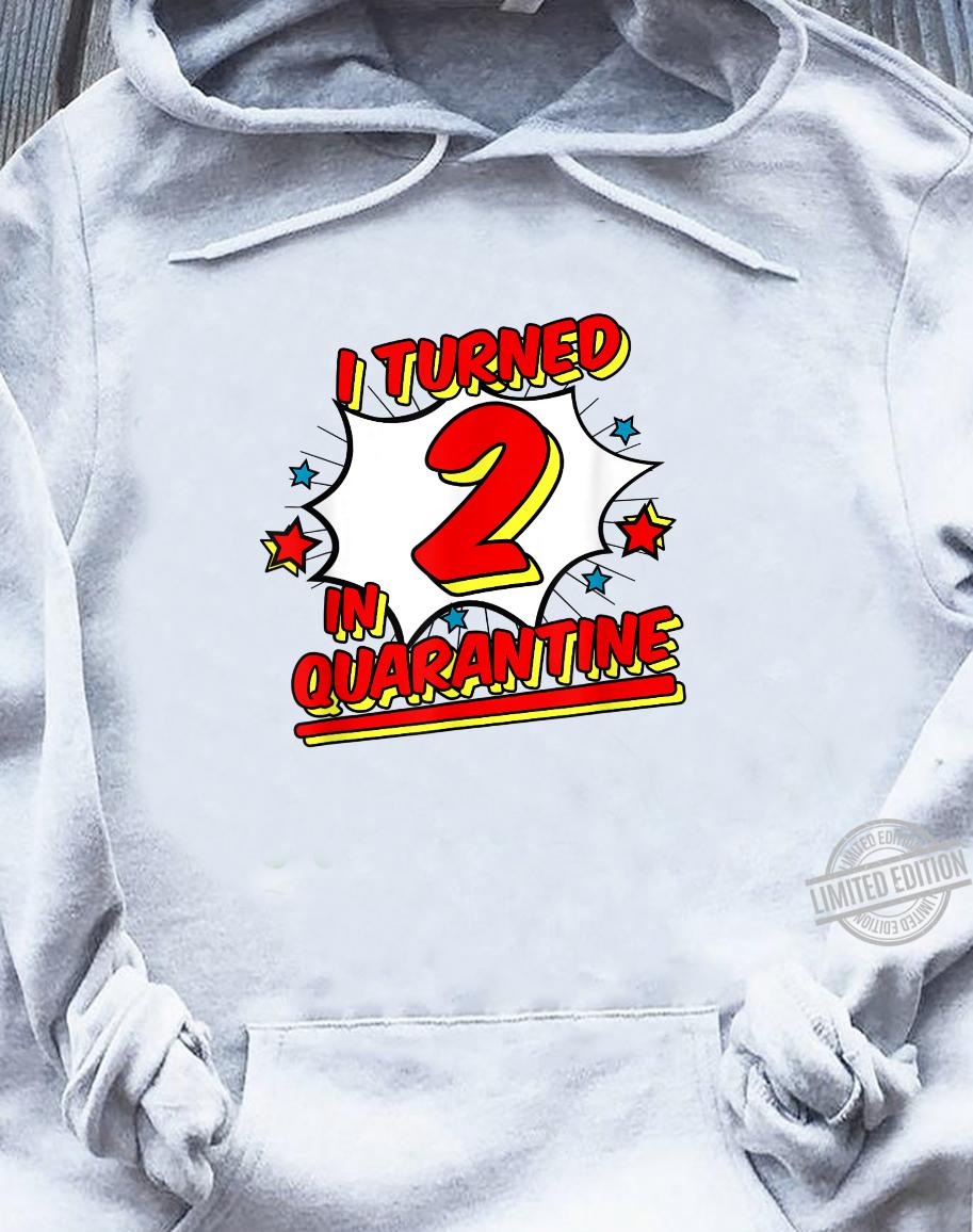 I Turned 2 In Quarantine Shirt Superhero Birthday Shirt sweater