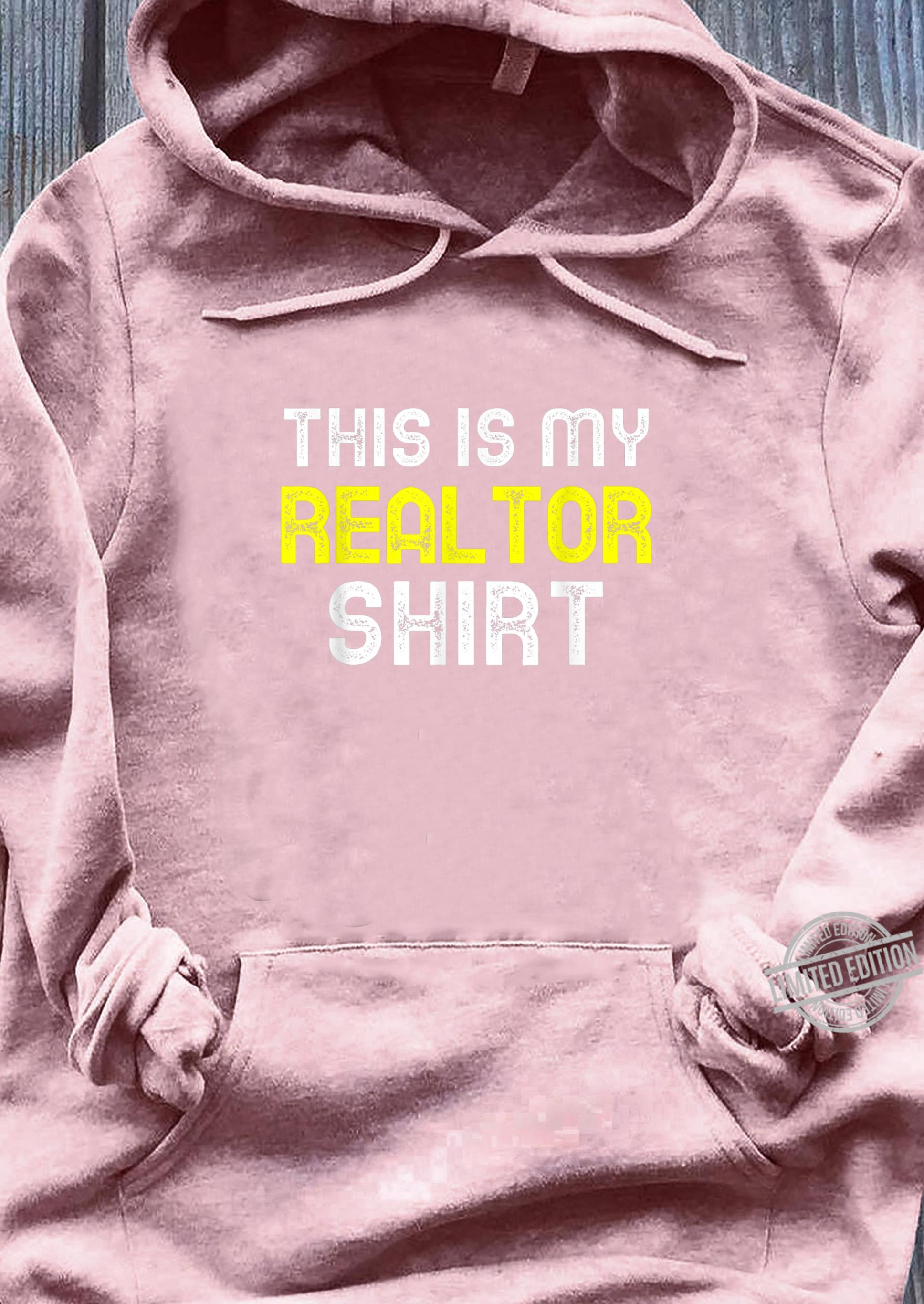 This Is My Realtor Shirt Real Estate Agent Cool Shirt sweater