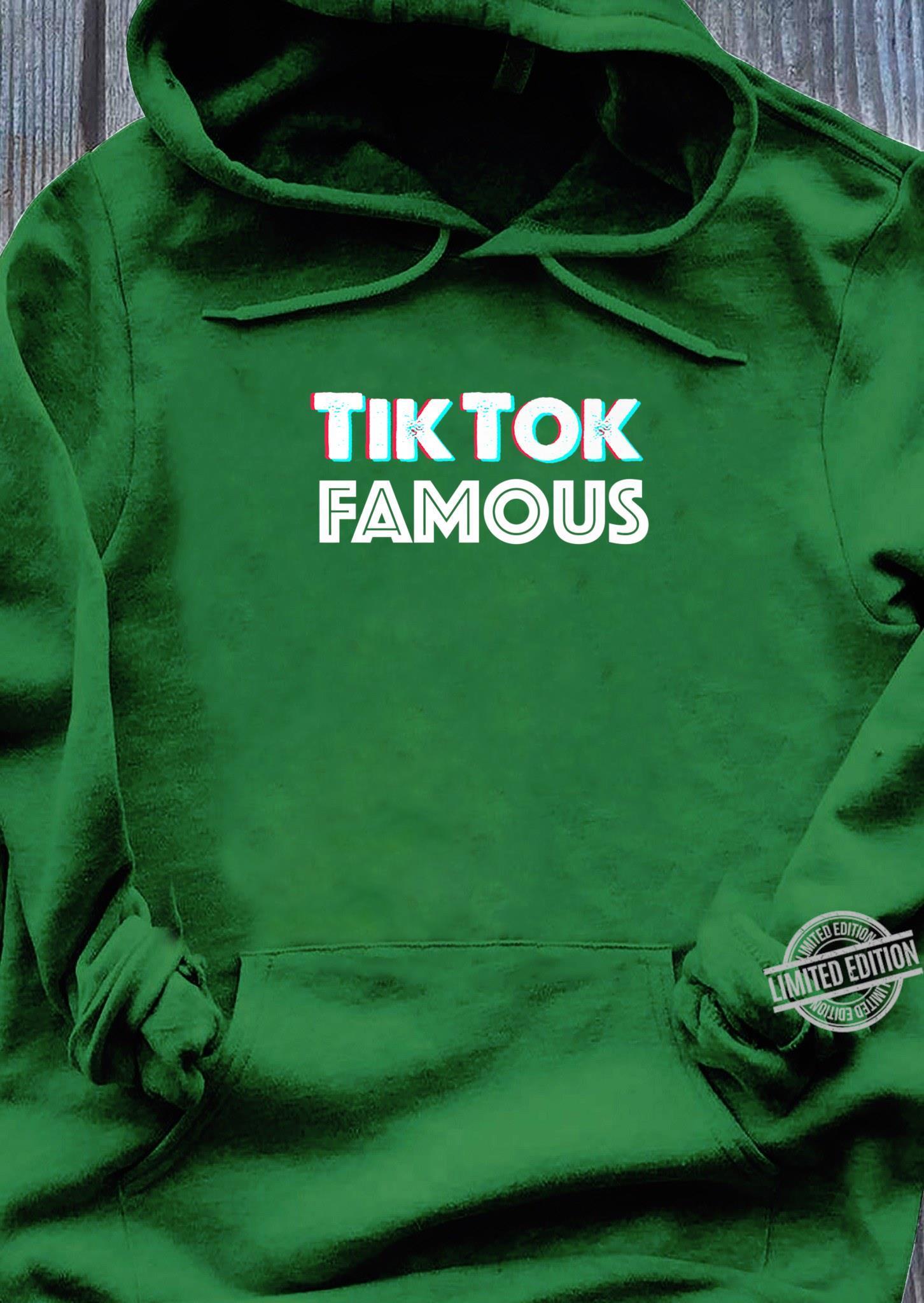 Tik and Tok Famous Social Media Shirt hoodie