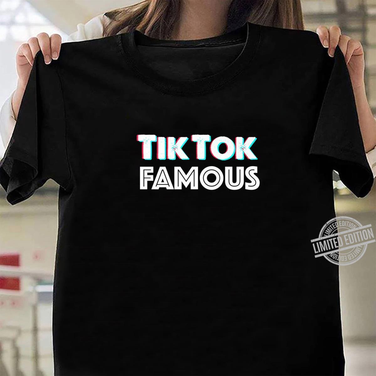 Tik and Tok Famous Social Media Shirt ladies tee