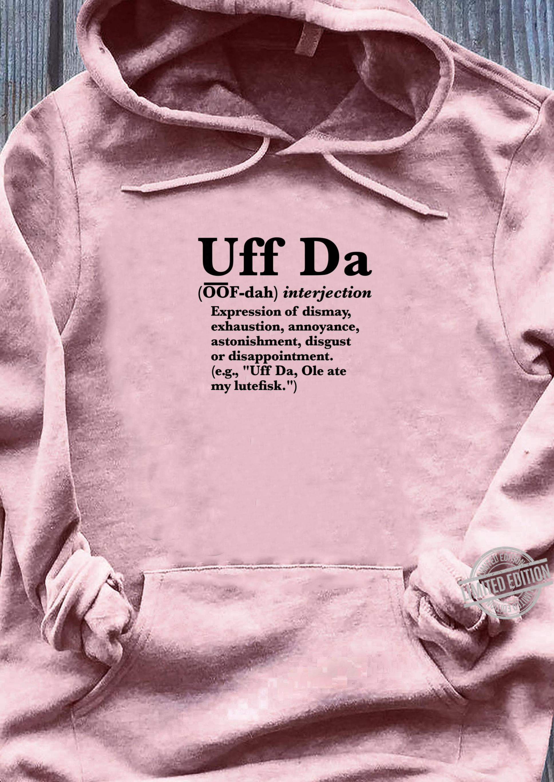 Uff Da Definition, Define Uff Da Shirt ladies tee