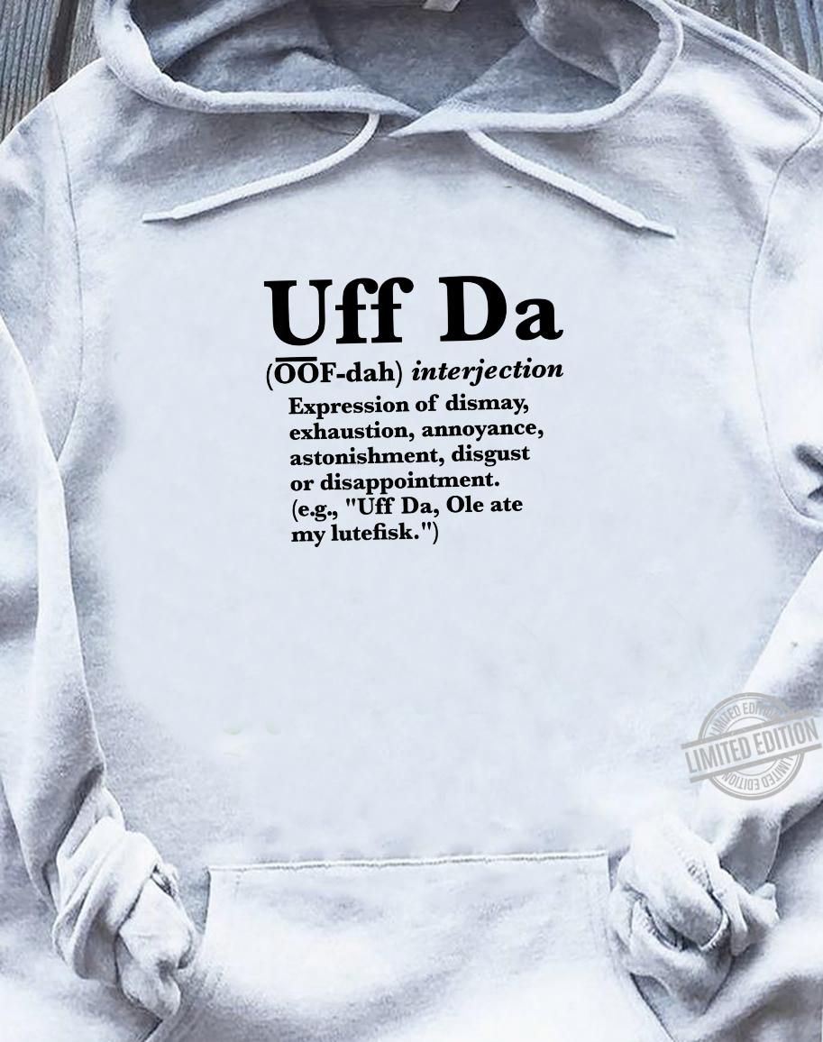 Uff Da Definition, Define Uff Da Shirt sweater